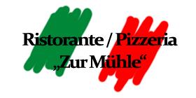 """Pizzeria """"Zur Mühle"""""""